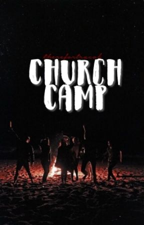 Church Camp•BMC by therefortracob