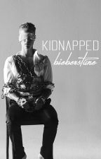 Kidnapped by bieberstune