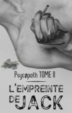 Psycøpath. TOME II by Skkyline_