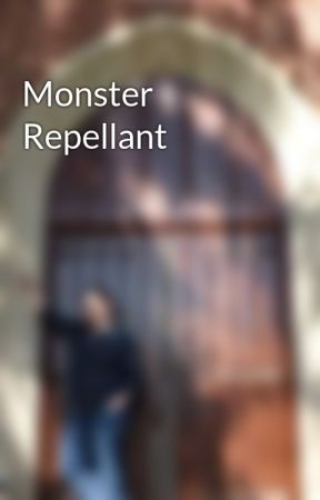 Monster Repellant by ThatJPAllen