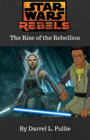 Star Wars Rebels: The Fight for Freedom by DarrelPullie
