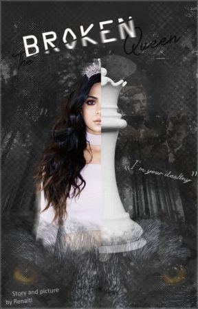The Broken Queen by Renaiti