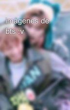 imágenes de bts :v by sallyarmyever