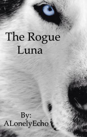 The Rogue Luna by ALonelyEcho