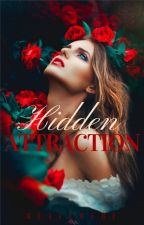 Hidden Attraction [COMING SOON] by blaccbebe