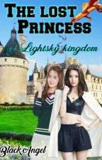 The lost princess of lightsky kingdom [editing] by jhaira_12