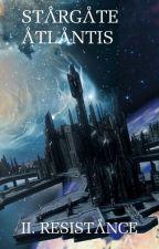 Stargate Atlantis : II - Résistance by ALM444