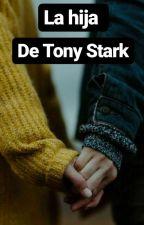 La hija de tony stark  by MargaritaJaimes1
