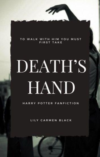 Death's Hand [Fred Weasley] - Lily Carmen Black - Wattpad