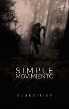 Simple movimiento by Bluecities
