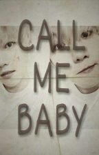 Call Me Baby (ChanBaek/Oneshot) by park_cyeon