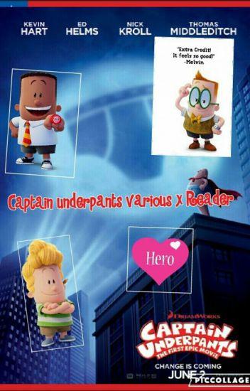 Captain Underpants Various X Reader