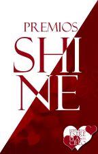 Premios Shine ☪ by CieloDeEstrellas
