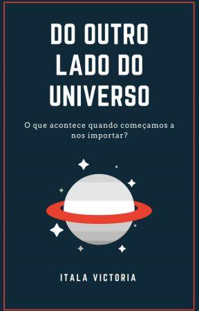Do Outro Lado do Universo by ItalaVictoria