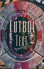 TEXTS (Futbolistas) by vaalentinna