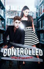 Controlled ✔ │Jariana by -StarIrisGrande-