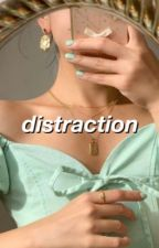 DISTRACTION • GIO2SAUCY by misadvnture