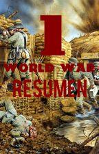 Resumen Primera Guerra Mundial by JoseManuelAlvarez769