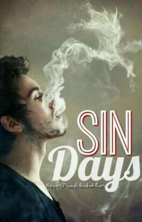 Sin Days「c.s.」 by NeverTrustAnAuthor