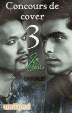 Concours de cover 3 [ En cour] by CastiAlec