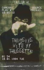 Thugging With My Thuggette (Complete) (Edit) by Taylormade19