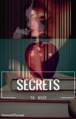 Secrets To Keep (Lauren/You) by camrenisforreal