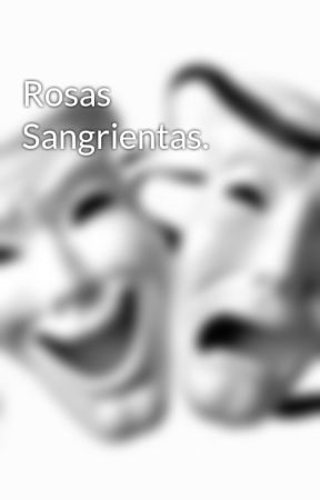 Rosas Sangrientas. by Mauricio_Zamora