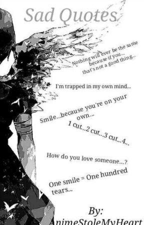 Sad Quotes Im Proud Of My Heart Wattpad