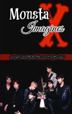 Monsta X Imagines (Slow Update) by iamgrxsyxx