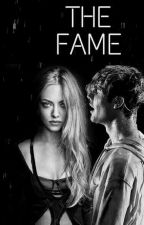 THE FAME  by biebehs