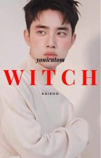 W I T C H. /kaisoo by yonicatom