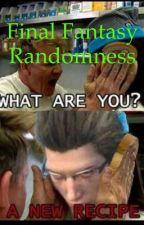 Final Fantasy Randomness by xxfinal_fantasyxx