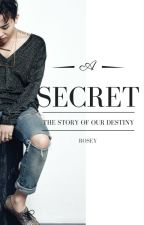 Secret by Rosey-