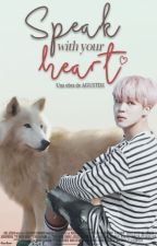 Speak with your heart ♡ YoonMin by AGUSTDS