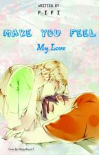 Make You Feel My Love by Fifi20_