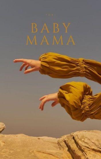 BABY MAMA | pjm