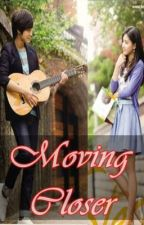 Moving Closer =ON HOLD= by iHeartAcoustic