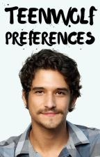Teen Wolf Preferences by spicynialler