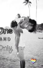 One and only ~ Chapter 1 ~ HELLO by chandlerlovespie