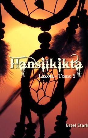 Lakota T.2 Hansilkikta [sous contrat d'édition] by bleu-indigo