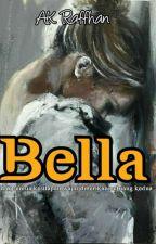 Bella Bukan Cinderella (Kemas Kini Perlahan) by AK_Raffhan