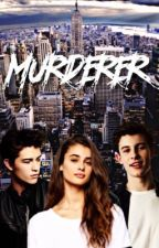 Murderer || Shawn Mendes by iminlovewithfourguys