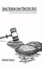 Sang Hakim Dan Pencuri Hati by Winnyraca