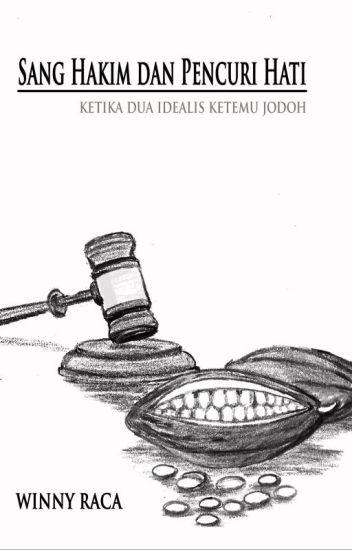 Sang Hakim Dan Pencuri Hati (Open PO)