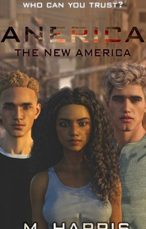 Anerica : The New America by Anericanovel