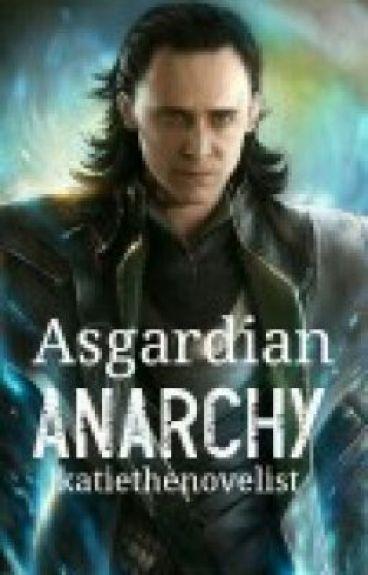 Asgardian Anarchy- Book One of The Asgardian Avenger (loki)
