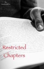 Restricted Chapters by MommaShifter