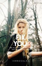 Fıx you {H.S.} by IAmNoSalad