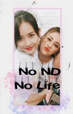 [Series Drabble] - NHÂNDUYÊN - NO ND NO LIFE by KimTaeYoung_0903