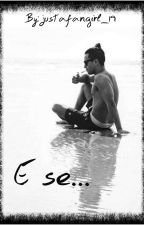 E se... || Miguel Coimbra by justafangirl_19